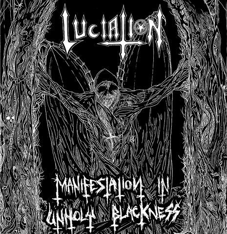 Luciation - Manifestation In Unholy Blackness