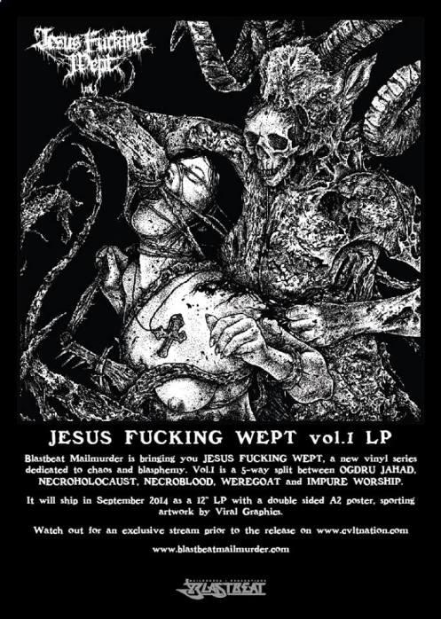 Jesus Fucking Wept vol.1